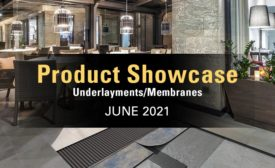 TILE Magazine June 2021 Product Showcase | Underlayments and Membranes